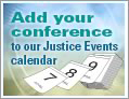 box with calendar graphic and text: Add your conference to our Justice Events calendar