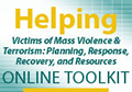 Helping Victims of Mass Violence and Terrorism Toolkit Available