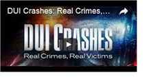DUI Crashes: Real Crimes, Real Victims Video