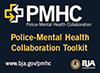 Police-Mental Health Collaboration Toolkit