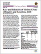 Report: Race and Ethnicity of Violent Crime Offenders And Arrestees, 2018