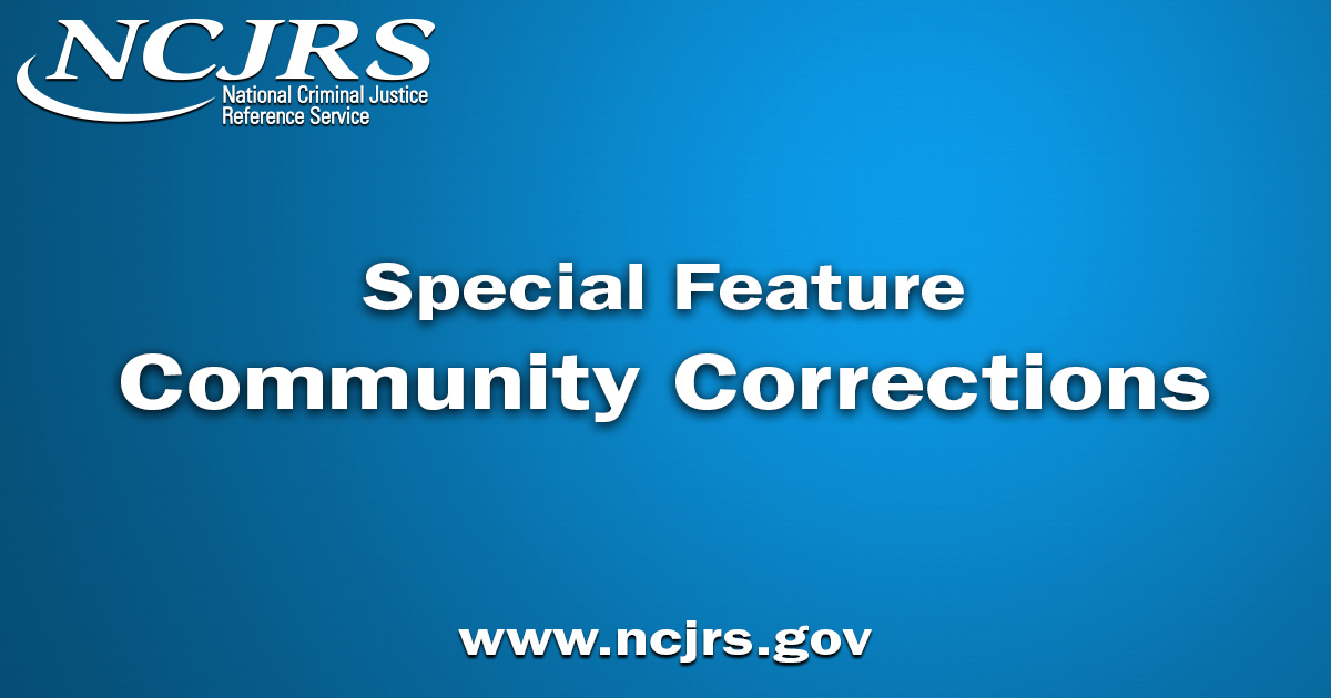 Special Feature: Community Corrections – Grants and Funding